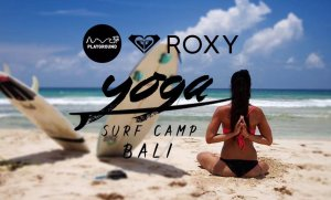 ROXY Bali Yoga Surf Camp 2017