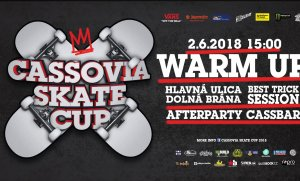 Cassovia skate cup 2018 Warm Up & Afterparty