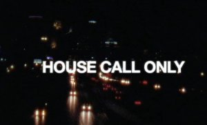 House Call Only full video